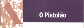 """Livro """"O Pistolão"""""""