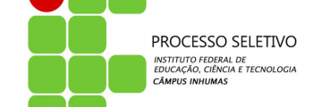 IFG - unidade de Inhumas abre processo seletivo para docente