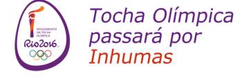 Revezamento da Tocha Ol�mpica passa por Inhumas na quinta-feira pr�xima