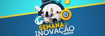 Semana da Inovação Sebrae Inhumas