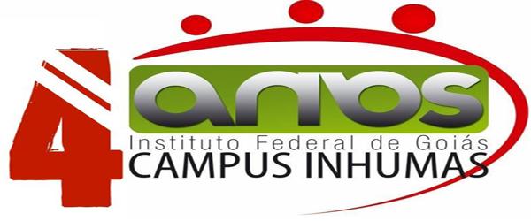 Campus Inhumas completa 4 anos