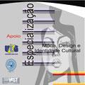 Curso de Especialização em Moda, Design e Identidade Cultural